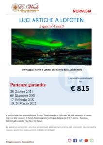 Luci artiche a Loften 28 ottobre 2021 5 dicembre 2021 17 febbraio 2022 10 e 24 marzo 2022 - ftravelpromoter
