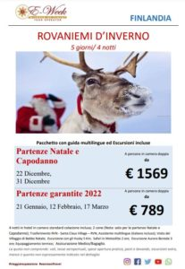 Rovaniemi - 22 dicembre - 31 Dicembre - 21 gennaio 2022 - 12 Febbraio 2022 - 17 marzo 2022 - ftravelpromoter