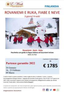 Rovaniemi Ruka fiabe e neve - 26 gennaio 2022 16 e 23 febbraio 2022 9 marzo 2022 - ftravelpromoter
